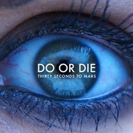 Do or Die (песня Thirty Seconds to Mars)